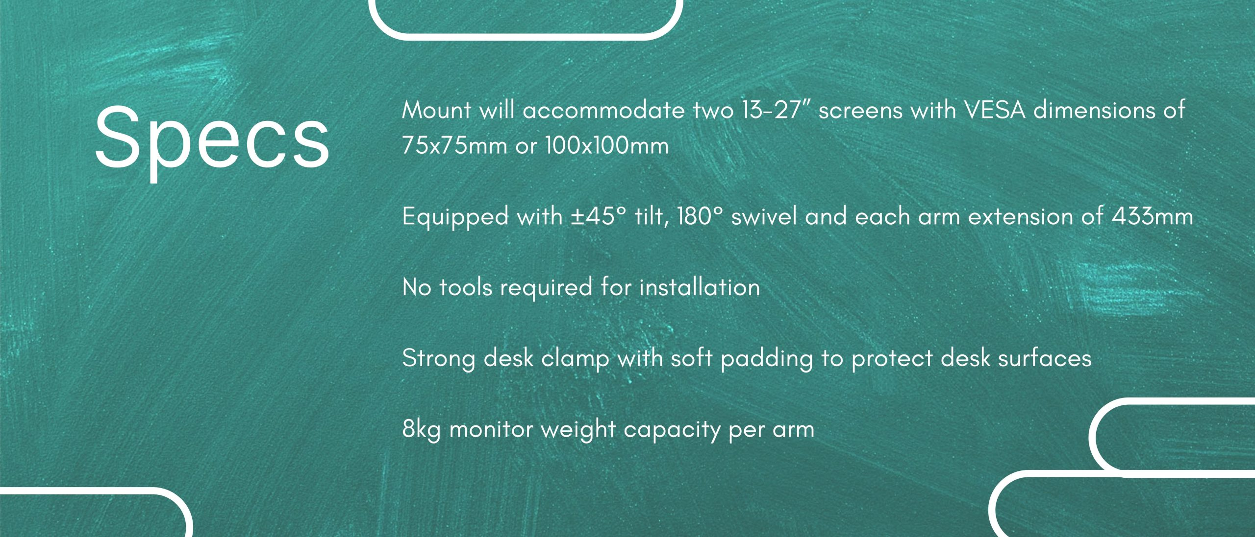 Dual arm monitor mount specifications